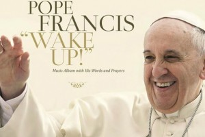 pope francus wake up