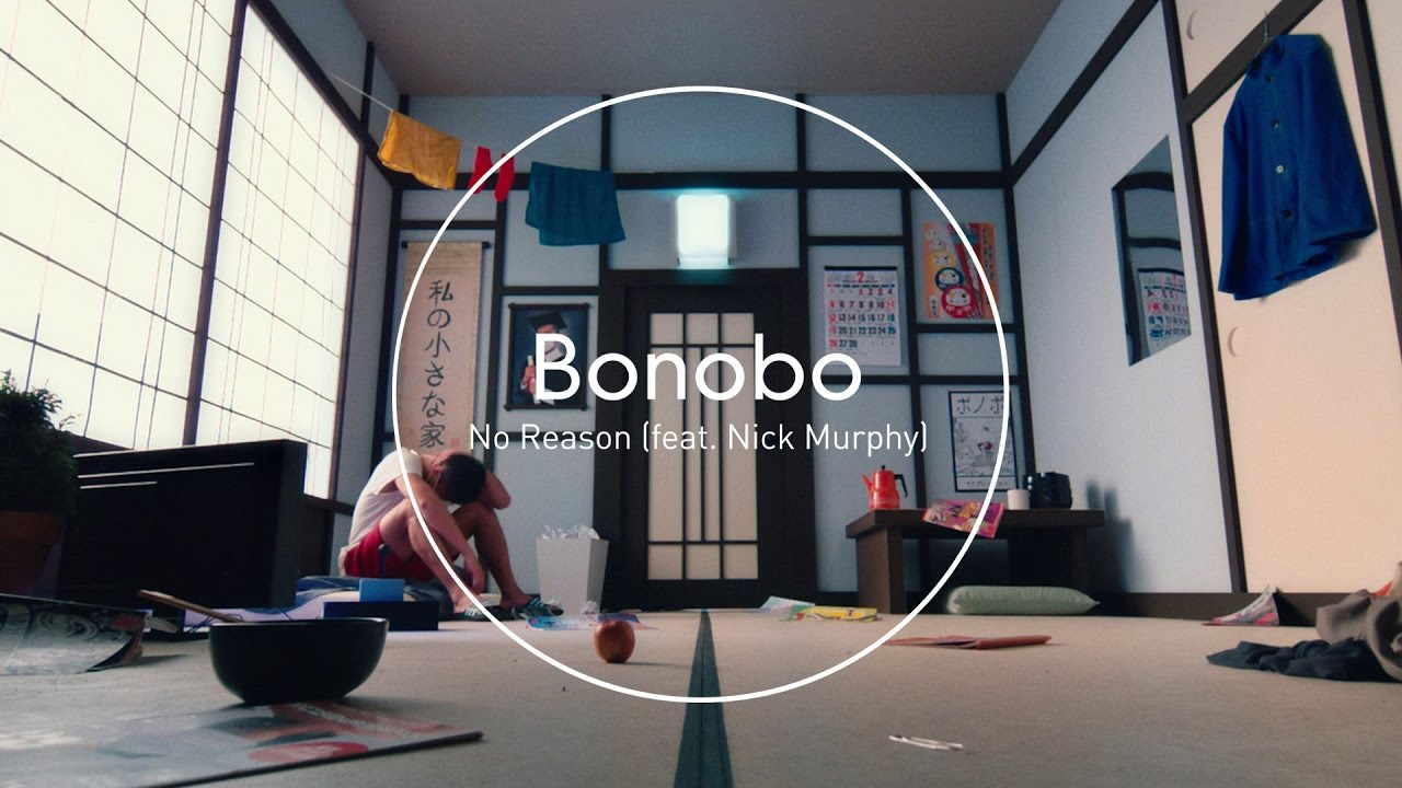 bonobo-no-reason-feat-nick-murphy modzik