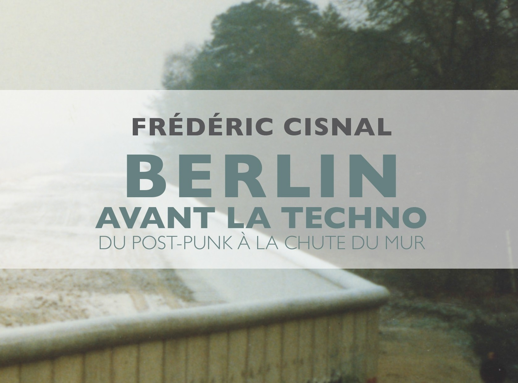 Berlin-avant-la-techno1-e1442913284992
