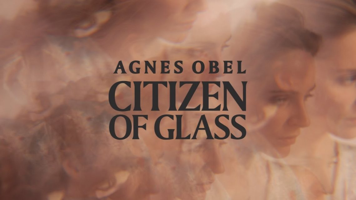 modzik_agnes-obel-citizen-of-glass